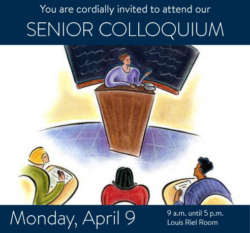 Senior Colloquium poster features an image of a presenter standing at a podium in front of a group of observers