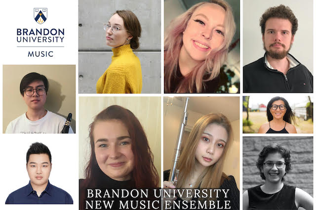 ollage of headshots of musicians. The Brandon University Music logo is in the upper left-hand corner, and the text Brandon University New Music Ensemble is at the bottom