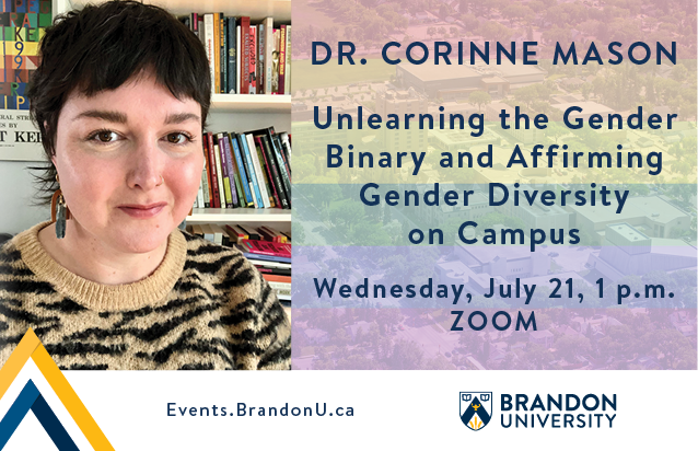 """Poster for talk with picture of Dr. Corinne Mason on left and event title, """"Unlearning the Gender Binary and Affirming Greater Diversity on Campus."""""""